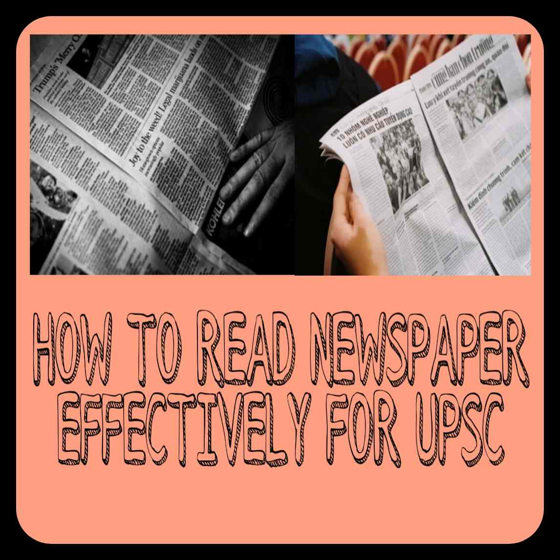 best-way-to-read-newpaper-for-upsc-preparation