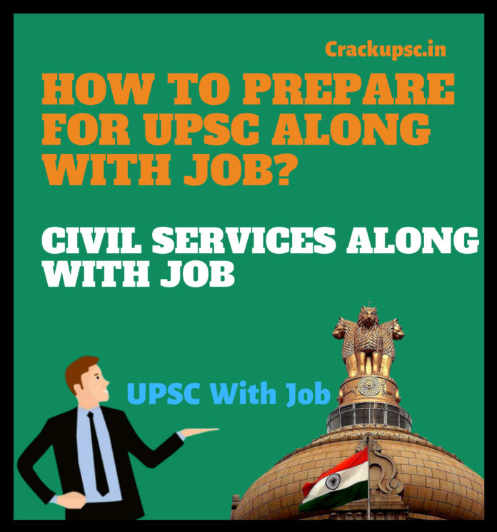 upsc-preparation-with-job-ias-preparation-with-job