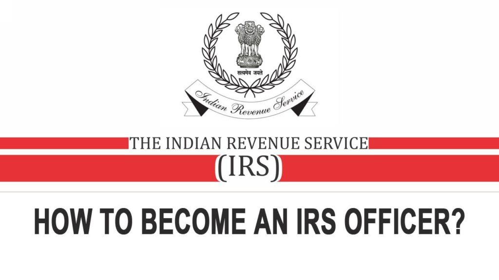 how-to-become-an-irs-officer-indian-revenue-services