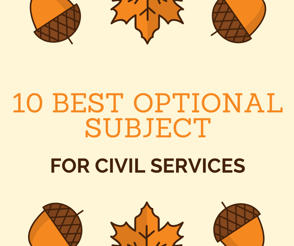 10 best upsc optional subjects ias optional subjects