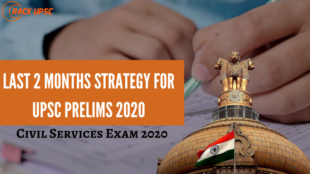 Last 2 Months Strategy for UPSC‌ Prelims 2020