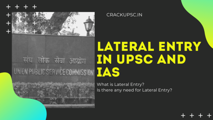 Lateral Entry IAS and UPSC crack upsc civil services 2020