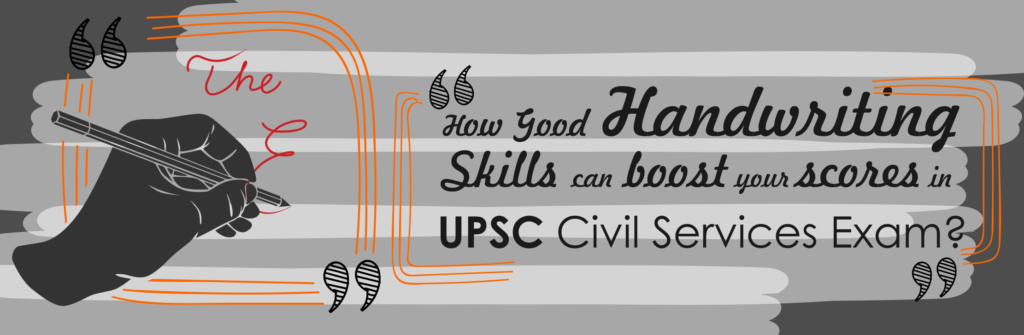 Improve handwriting for upsc and civil services exam