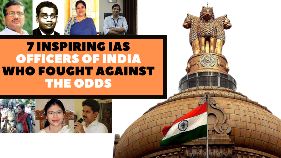 7 Inspiring IAS Officers Of India Who Fought Against The Odds
