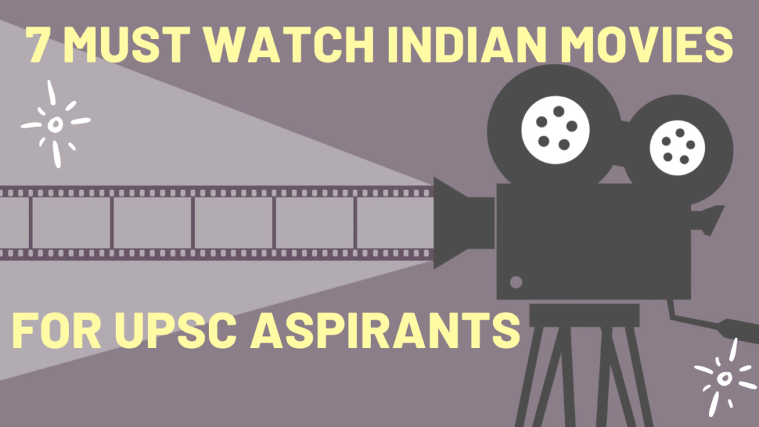7 Must watch indian movies for upsc aspirants
