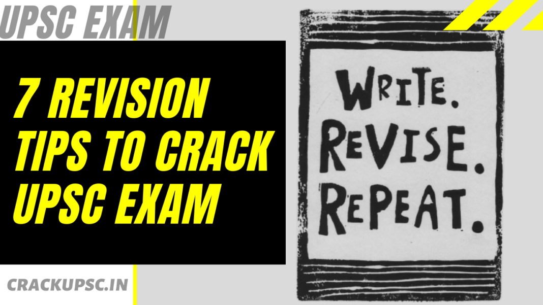 top 7 revision tips to crack upsc exam