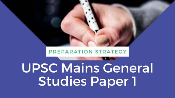 UPSC Mains General Studies Paper 1 preparation strategy