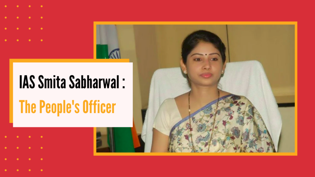 IAS Smita sabharwal- the people's officer