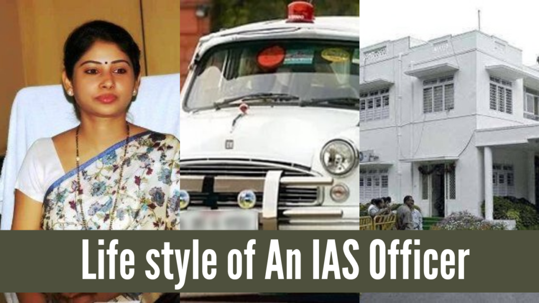 Life style of AN IAS Officer life of an ias