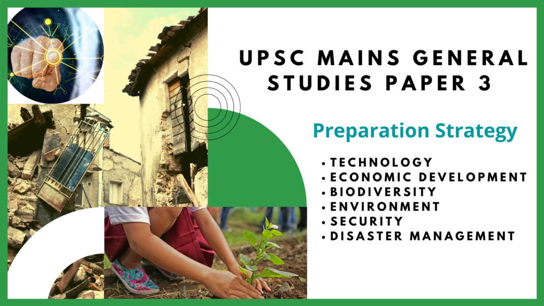 UPSC Mains General Studies Paper 3 Preparation Strategy crack upsc