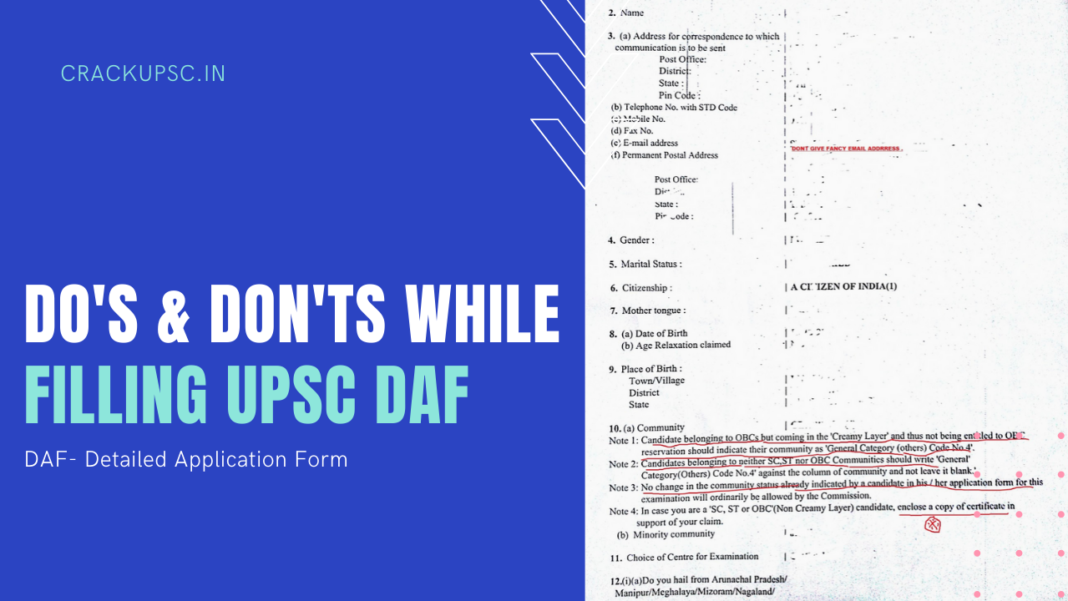 do's and don't while filling upsc daf form(detailed application form)