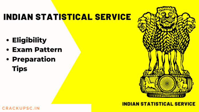Indian Statistical Service (iss) Exam pattern, eligibility, preparation tips