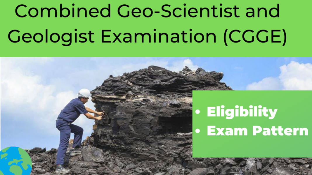 Combined Geo-Scientist and Geologist Examination (CGGE)