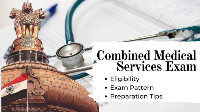 Combined Medical Services Exam (CMSE) - Eligibility, Exam Pattern