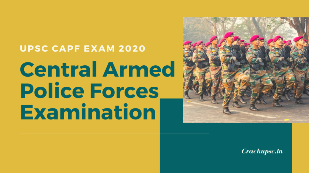 UPSC CAPF Exam 2020 Central Armed Police Forces Examination