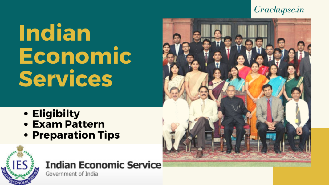 Indian Economic Services eligibility exam pattern preparation tips