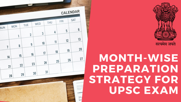 Month-Wise Preparation Strategy for upsc exam upsc preparation